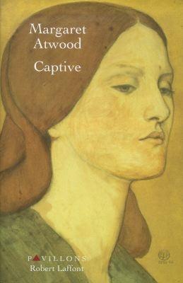 Captive   Atwood, Margaret