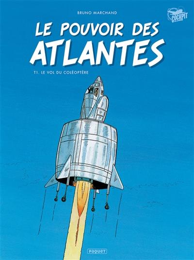 Le pouvoir des Atlantes. Vol. 1. Le vol du coléoptère