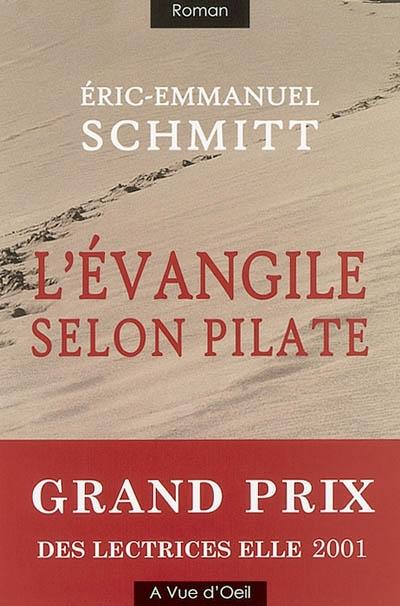 L' Evangile selon Pilate | Schmitt, Eric-Emmanuel (1960-....). Auteur