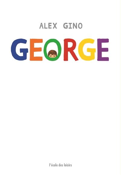 George | Gino, Alex. Auteur
