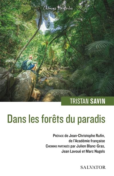 Dans les forêts du paradis