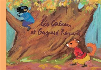 Léo Corbeau et Gaspard Renard | Lecaye, Olga. Auteur