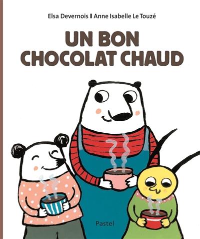 bon chocolat chaud (Un) | Devernois, Elsa. Auteur