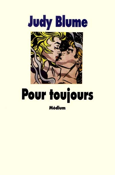 Pour toujours / Judy Blume |