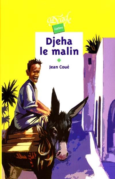 Djeha le malin / Jean Coué | Coué, Jean (1929-....). Auteur