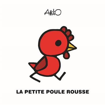 petite poule rousse (La) : conte russe |