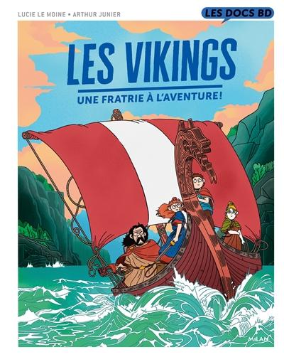 Les Vikings : une fratrie à l'aventure !