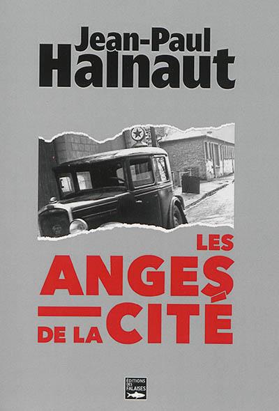 Les anges de la cité | Halnaut, Jean-Paul