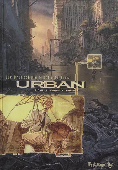 Urban. Vol. 4. Enquête immobile