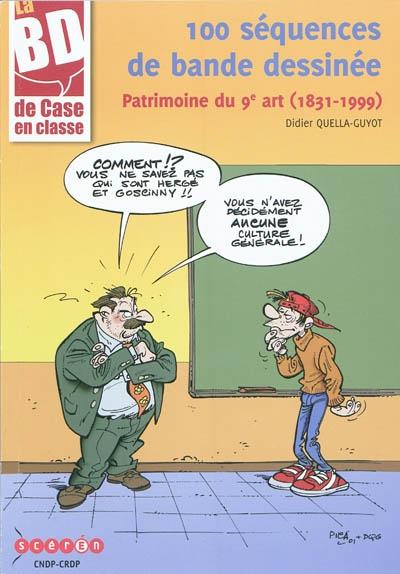 100 séquences de bande dessinée : patrimoine du 9e art (1831-1999)