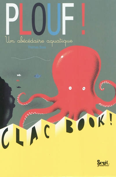 Plouf ! Un abécédaire aquatique   Thomas Baas (1975-....). Auteur