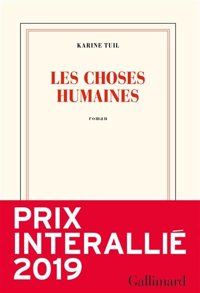 Les  choses humaines / Karine Tuil | Karine Tuil