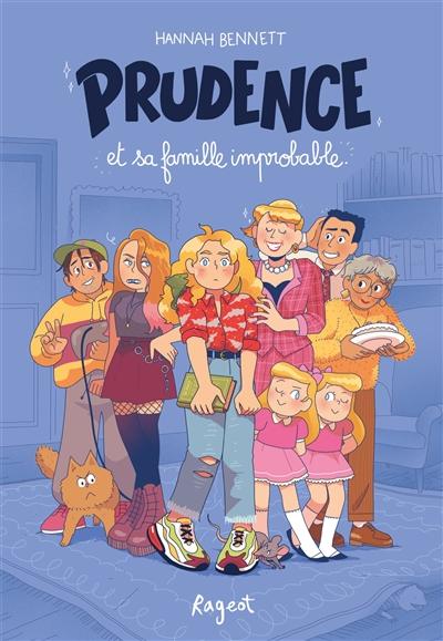 Prudence et sa famille improbable | Bennett, Hannah. Auteur