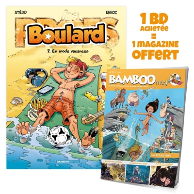 Boulard. Vol. 7. En mode vacances