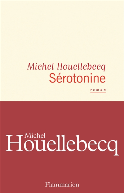 Sérotonine / Michel Houellebecq |