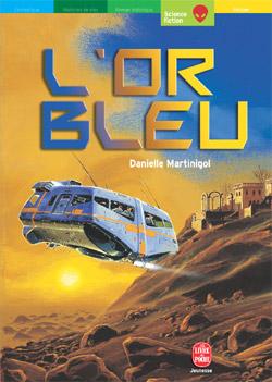 or bleu (L') | Danielle Martinigol, Auteur