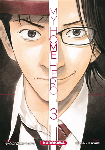 My home hero. 3 | Yamakawa, Naoki. Auteur