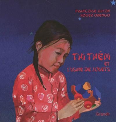 Thi Thêm et l'usine de jouets