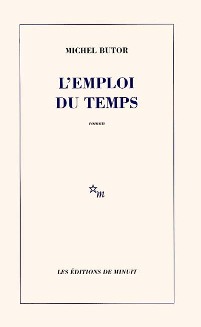 L'Emploi du temps / Michel Butor | Butor, Michel (1926-2016)