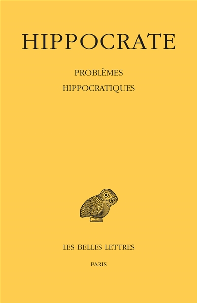 Oeuvres complètes. Vol. 16. Problèmes hippocratiques