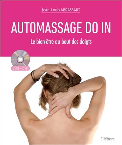 Automassage do in : le bien-être au bout des doigts : livre + DVD