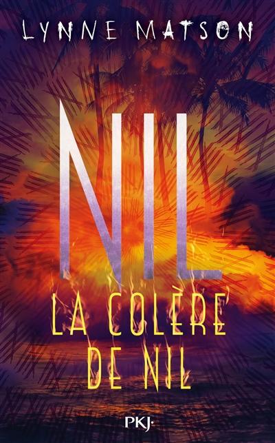 colère de Nil (La) : Nil ; 3 | Matson, Lynne. Auteur