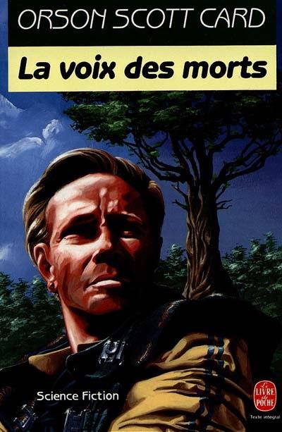 Voix des morts (La) | Card, Orson Scott (1951-....). Auteur
