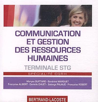 Communication et gestion des ressources humaines, terminale STG spécialité CGRH : CD corrigé