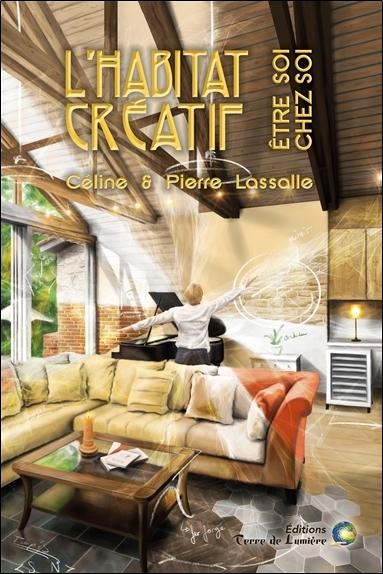 L'habitat créatif : être soi chez soi
