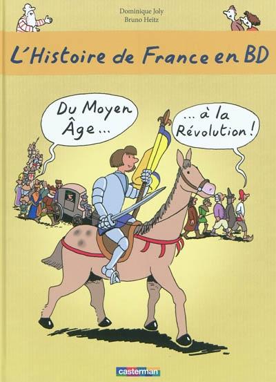 Du Moyen âge à la Révolution | Joly, Dominique (1953-....). Auteur