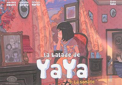 La balade de Yaya. Vol. 9. La sonate
