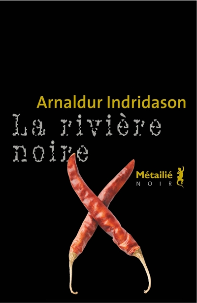 La Rivière noire / Arnaldur Indridason | Arnaldur Indridason. Auteur