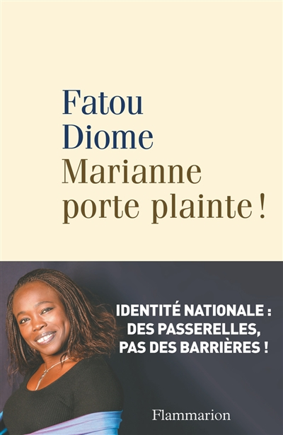 Marianne porte plainte ! / Fatou Diome | Diome, Fatou (1968-....). Auteur