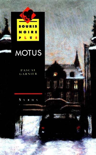 Motus / Pascal Garnier | Garnier, Pascal (1949-....). Auteur