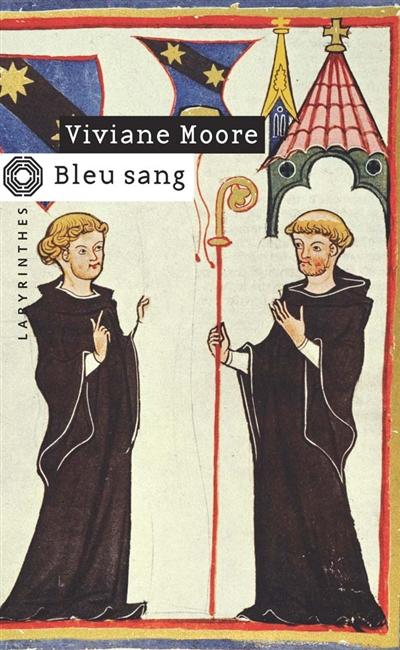 Bleu sang / Viviane Moore   Moore, Viviane (1955?-....). Auteur