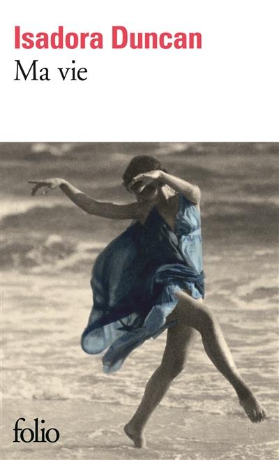 Ma vie / Isadora Duncan | Duncan, Isadora (1878-1927). Auteur