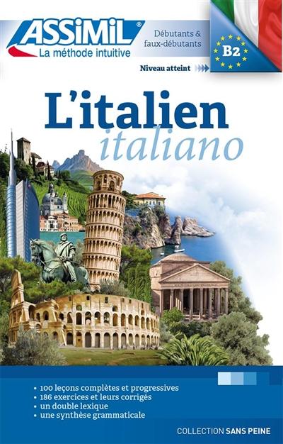 L'italien : débutants & faux-débutants, niveau atteint B2