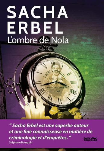 L'ombre de Nola : thriller