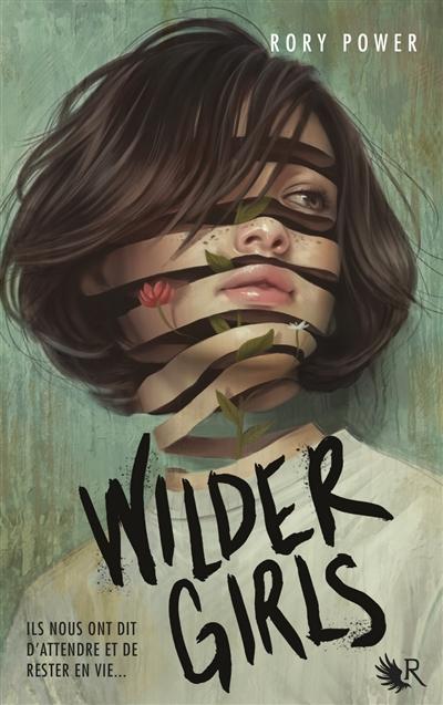 Wilder girls : roman   Power, Rory. Auteur
