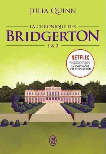 La chronique des Bridgerton. Vol. 1 & 2
