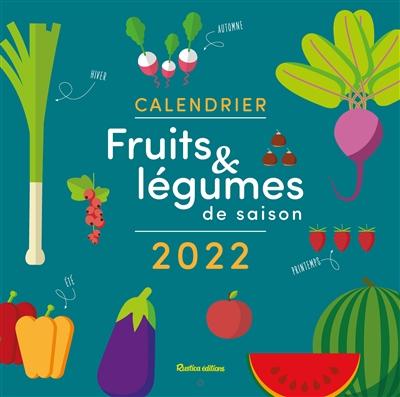 Calendrier fruits & légumes de saison 2022