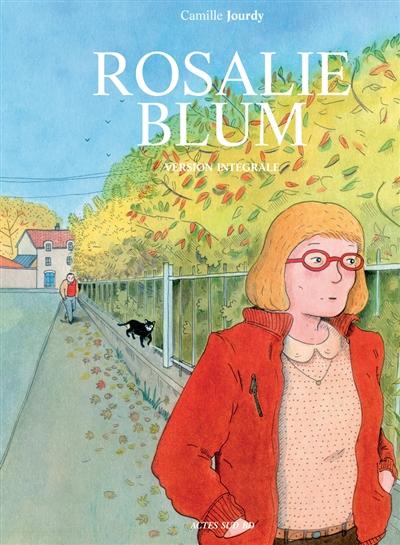Rosalie Blum : version intégrale   Camille Jourdy. Auteur