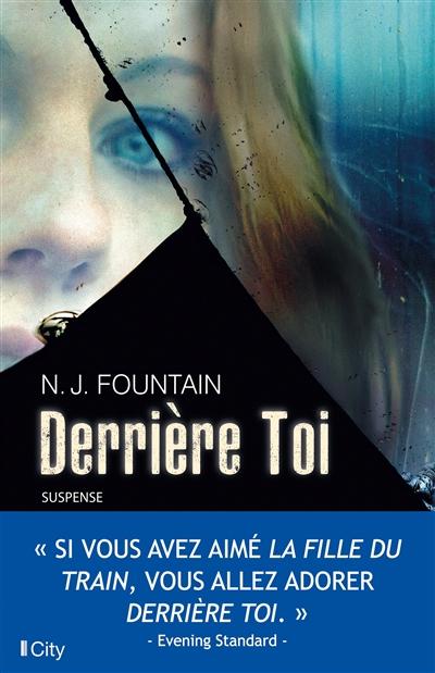 Derrière toi | N. J. Fountain. Auteur