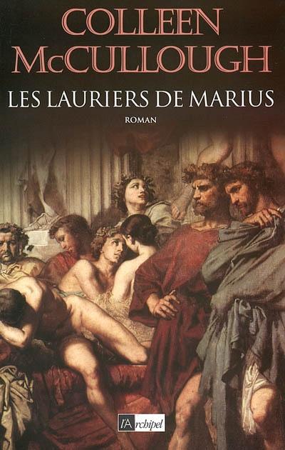 lauriers de Marius (Les ) | McCullough, Colleen (1937-....). Auteur