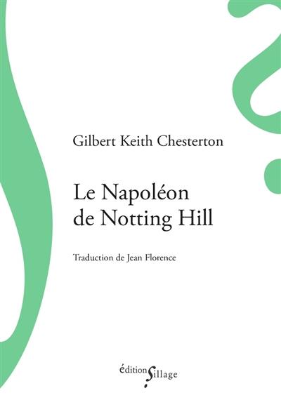 Le Napoléon de Notting Hill