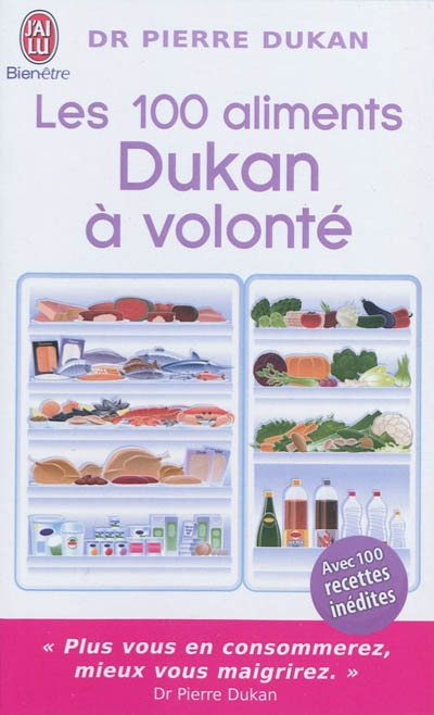 100 aliments Dukan à volonté (Les) | Dukan, Pierre (1941-....). Auteur