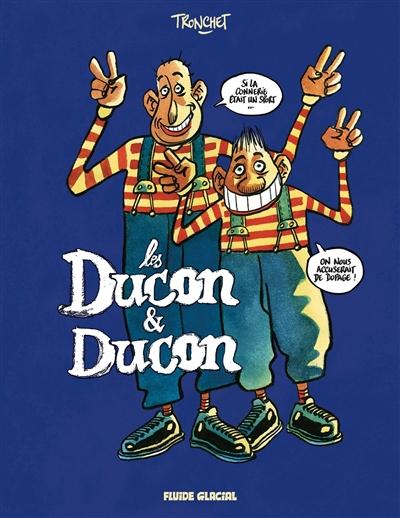Deux cons. Vol. 2. Les Ducon & Ducon