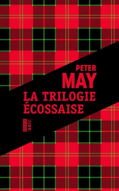 La Trilogie Ecossaise | May, Peter (1951-....) - romancier. Auteur