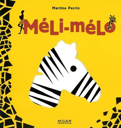 Méli-mélo / Martine Perrin | Perrin, Martine (1965-....). Auteur