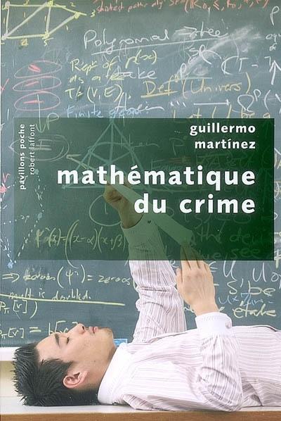 Mathématique du crime : roman |